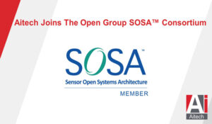 Aitech Joins The Open Group SOSA™ Consortium To Assist in Development of Interoperable Military Technologies